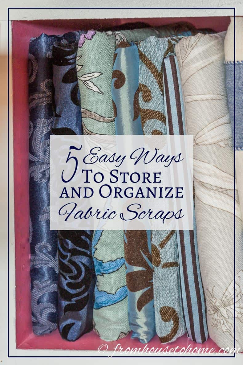 5 Ways to Store and Organize Fabric Scraps