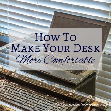 How to Make Your Desk More Comfortable