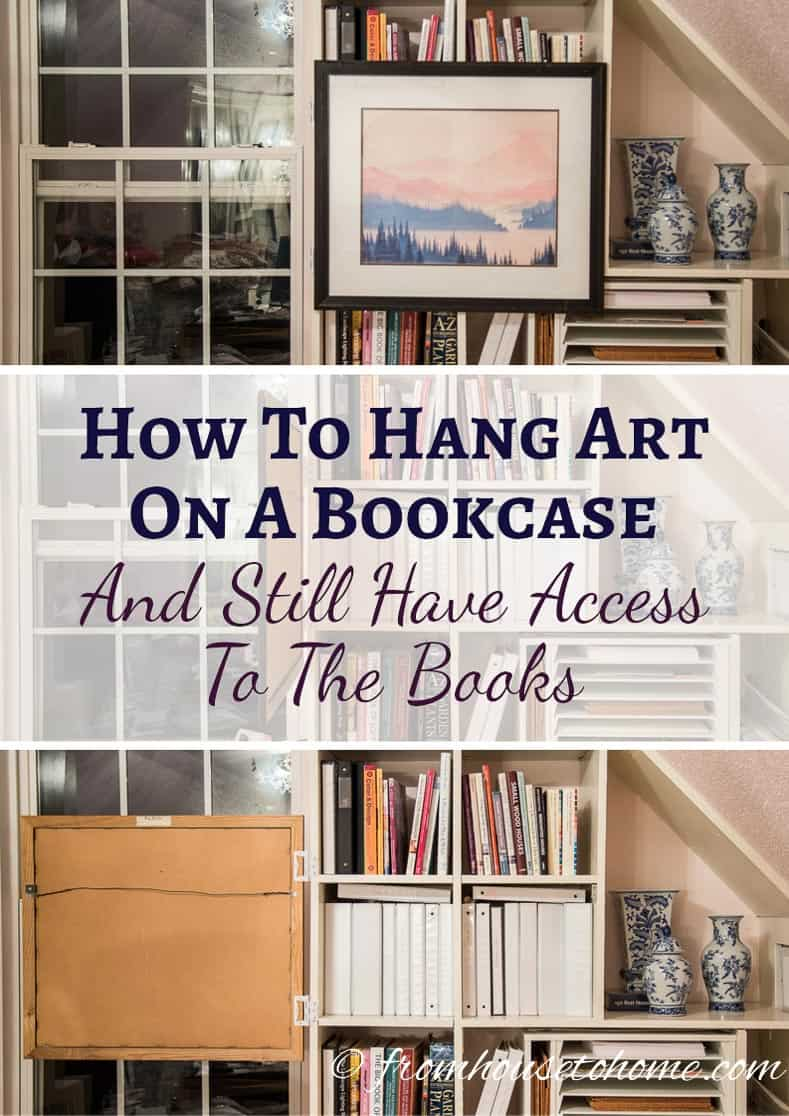 How To Hang Art On A Bookcase And Still Have Easy Access