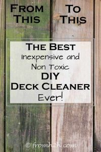 The Best Inexpensive Non Toxic DIY Deck Cleaner Ever