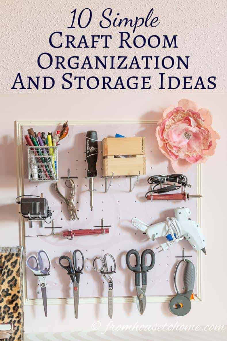 Simple Craft Room Organization and Storage Ideas