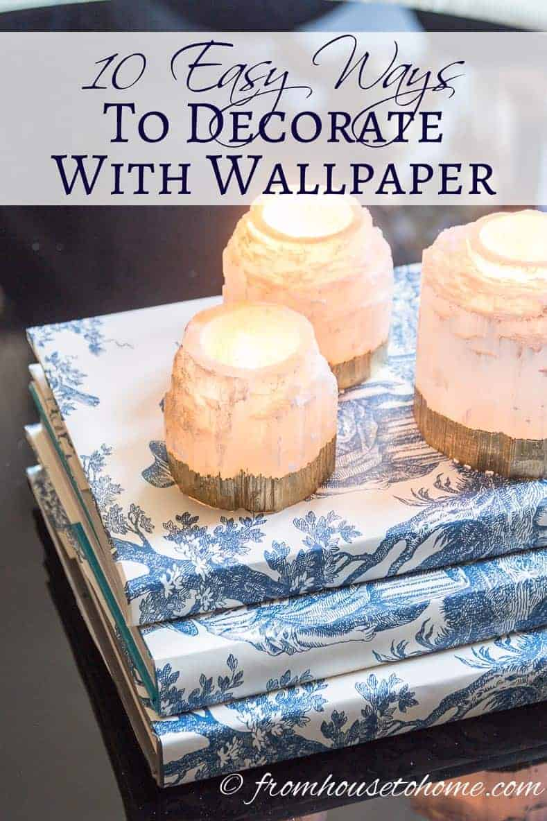 Creative Ways To Cover A Book : Ways to decorate with wallpaper that will make your
