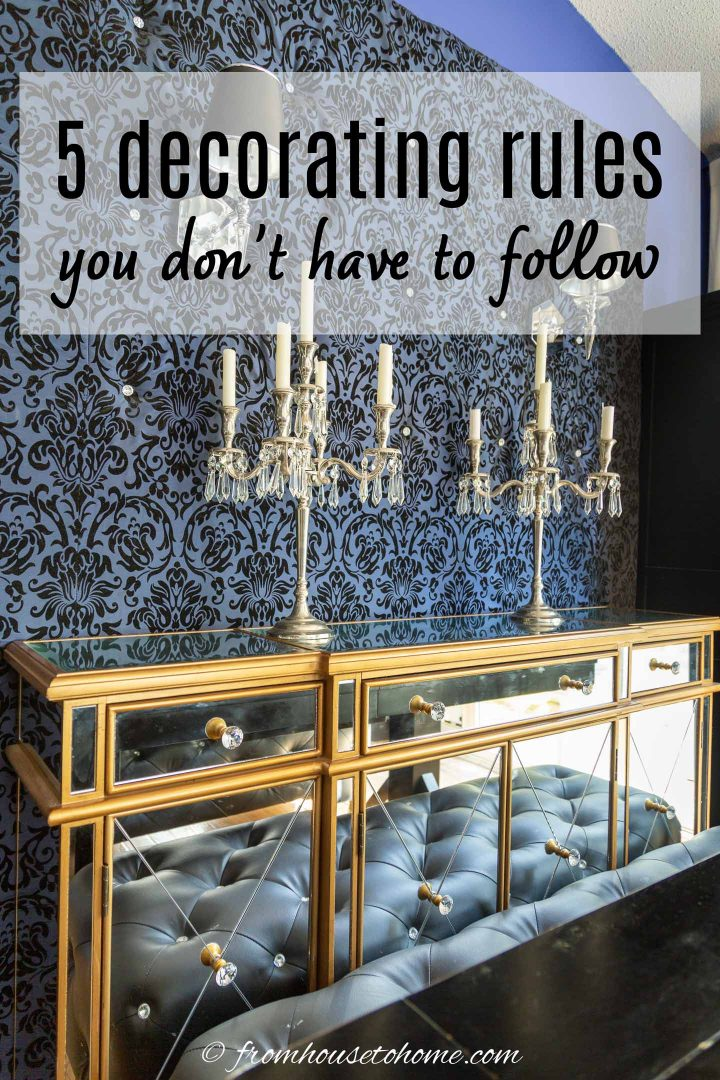 decorating myths: 5 decorating rules you don't have to follow