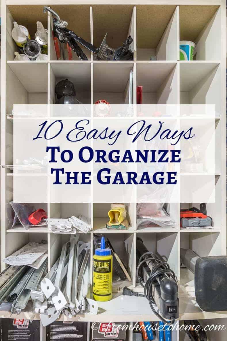 10 Easy Ways To Organize The Garage