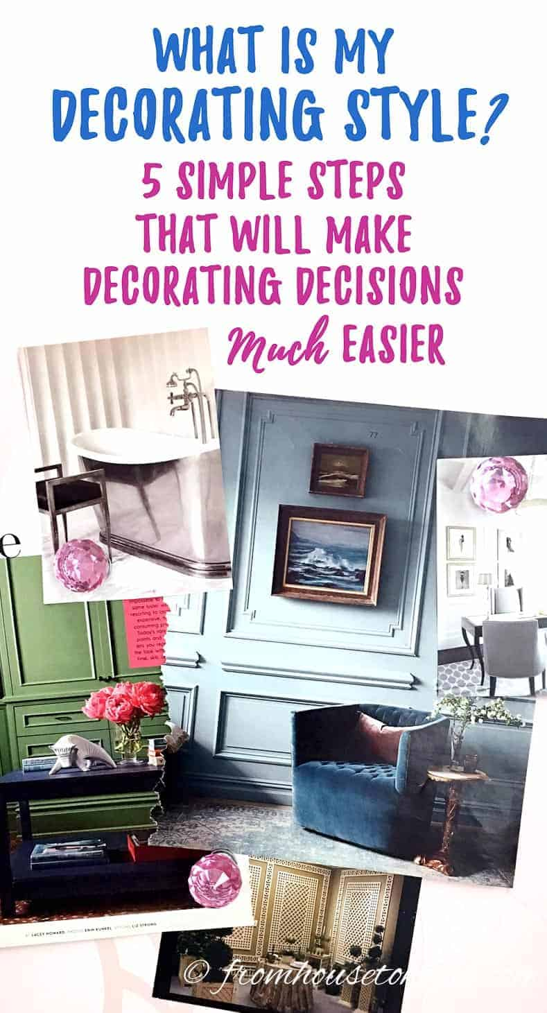 What Is My Decorating Style 5 Simple Steps That Will Make