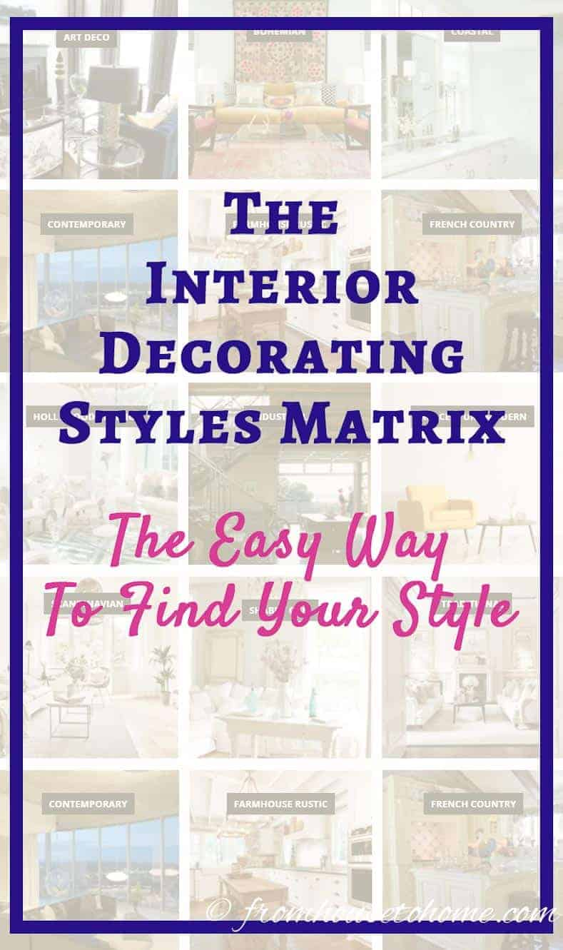 Interior Decorating Styles Matrix The Easy Way To Find Your Style