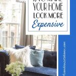 How to make rooms look more expensive