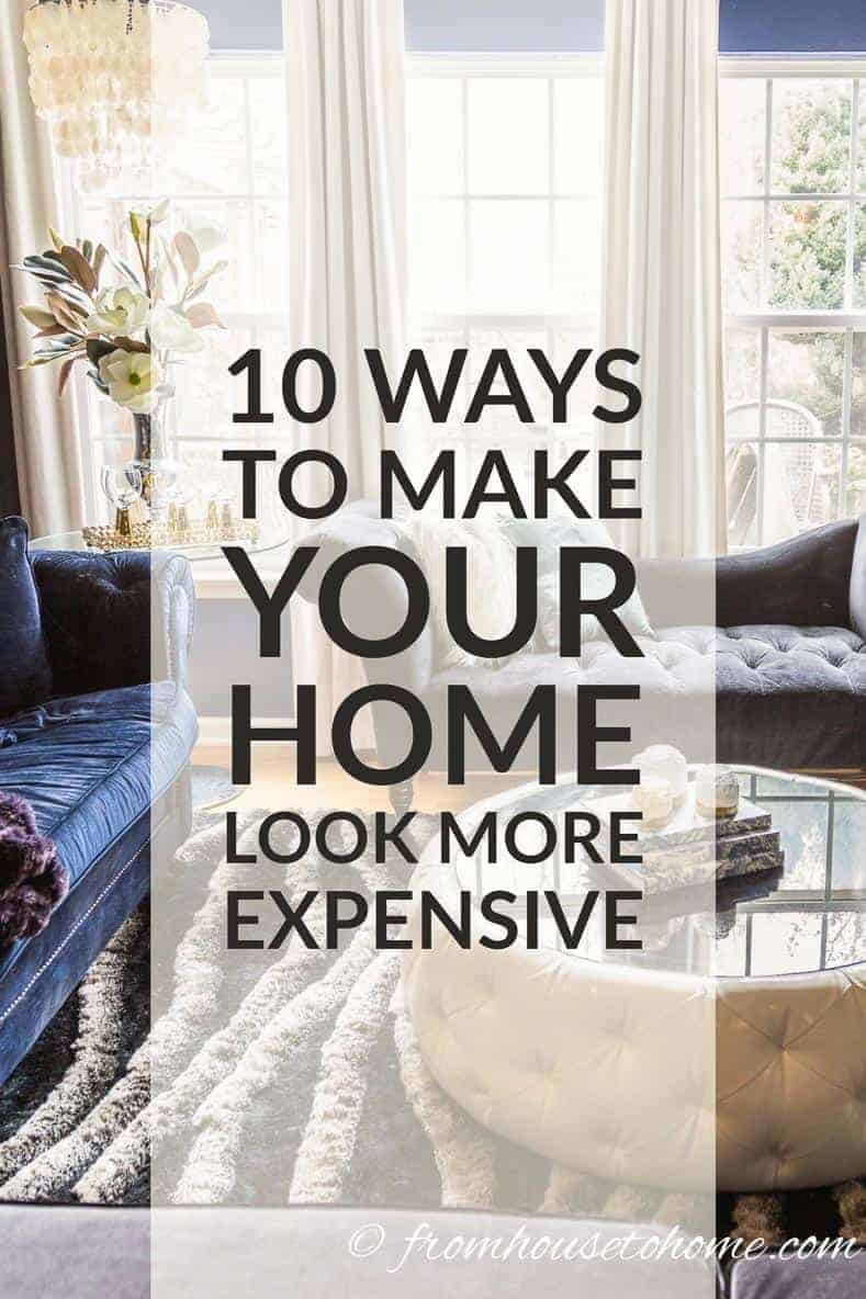 10 easy ways to make your house look more expensive for How to make your bedroom look cool without spending money