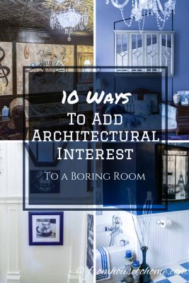 10 Ways to Add Architectural Interest to a Boring Room