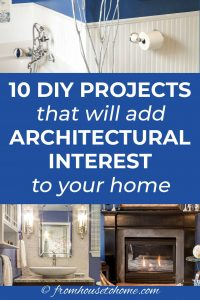 10 DIY projects that will add architectural interest to your home