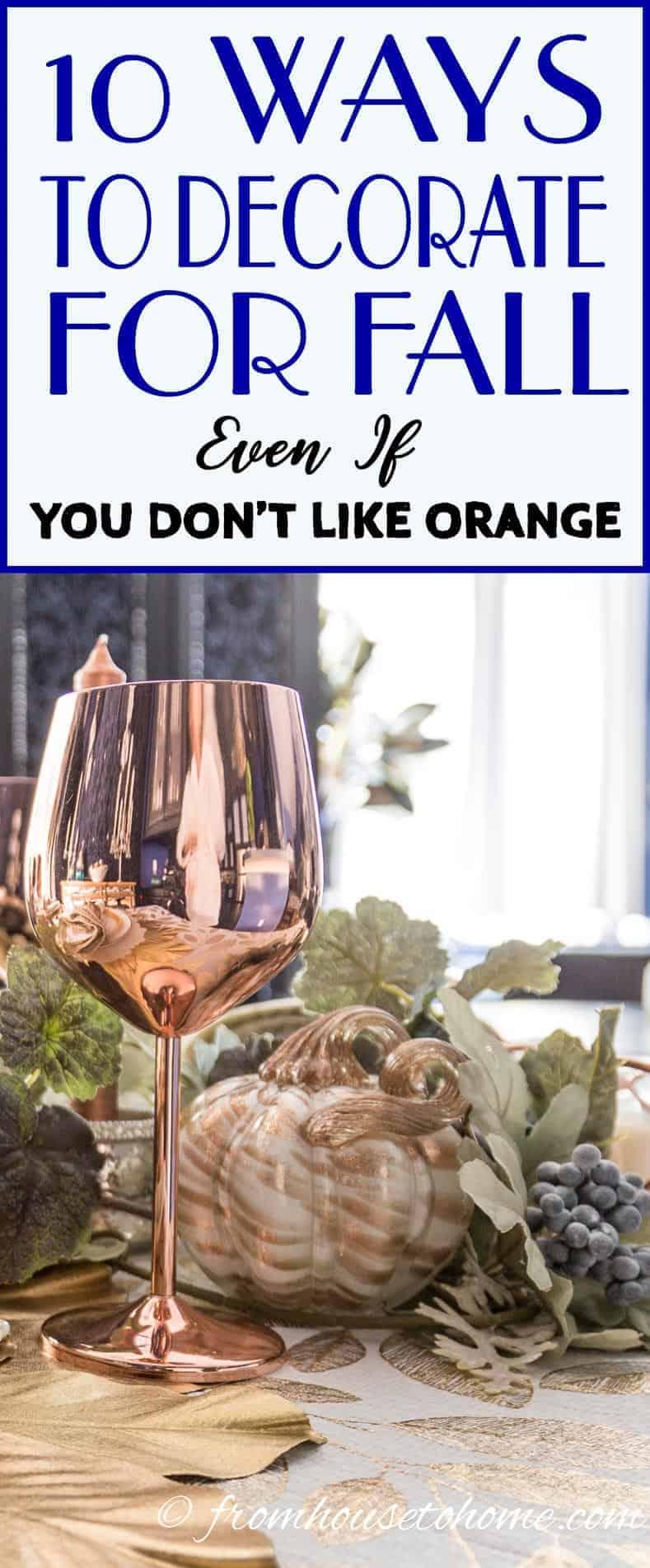 10 Fall Home Decor Ideas For People Who Don 39 T Like Orange