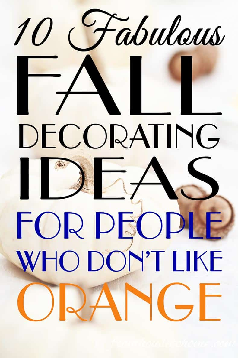 These fall home decor ideas are the BEST! I LOVE the idea of decorating for fall without using traditional autumn colors like orange. The blue and white one is my favorite! Pinning!!