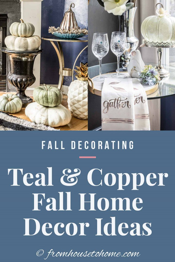 Fall Decorating: teal and copper fall home decor ideas