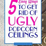 5 ways to cover popcorn ceilings