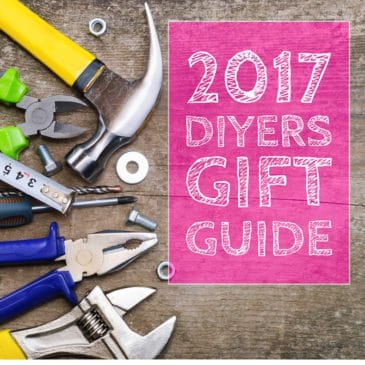 2017 Gift Guide: 15 Tools That Make Great Gift Ideas For the DIYer