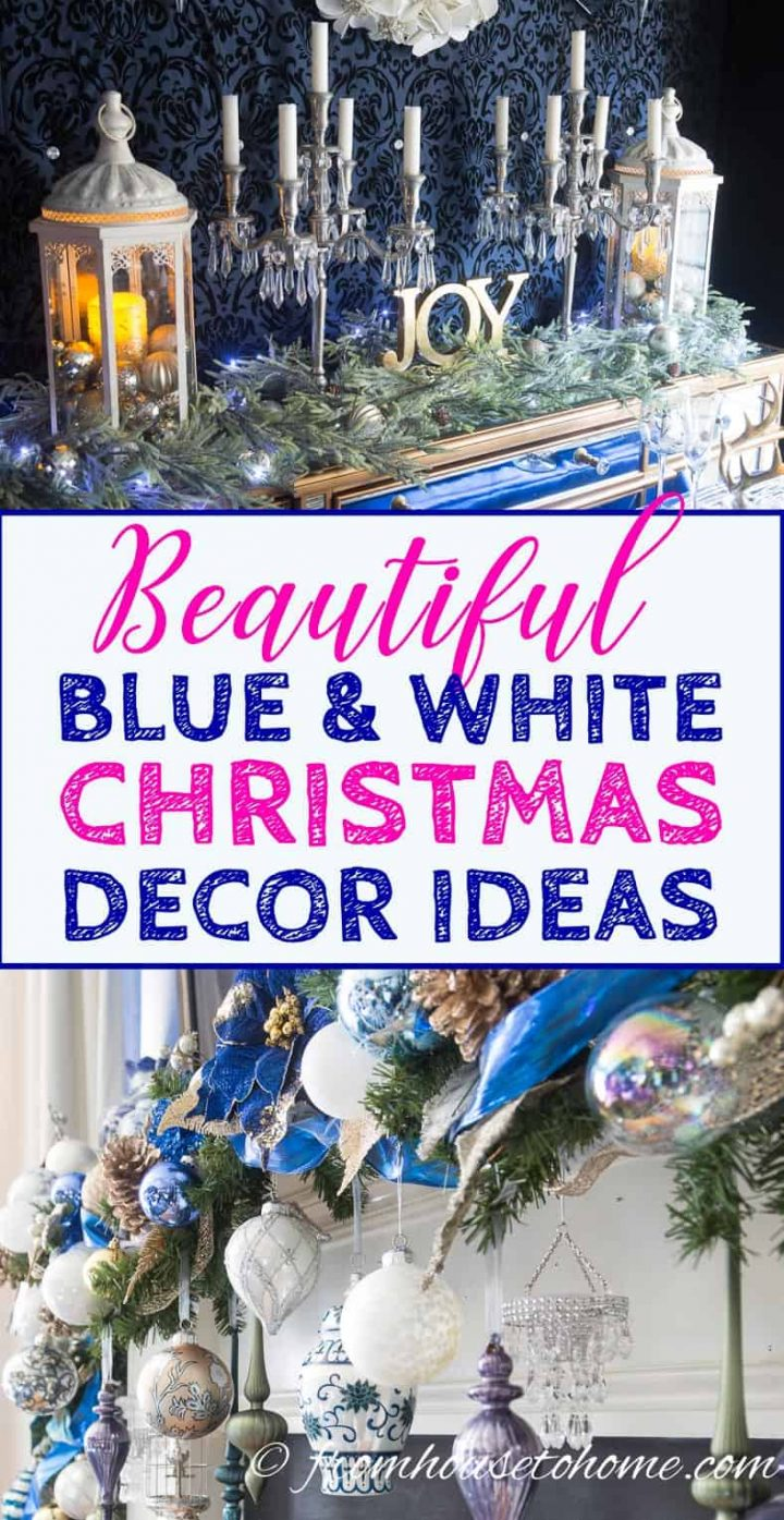 Beautiful Blue and White Christmas decor ideas