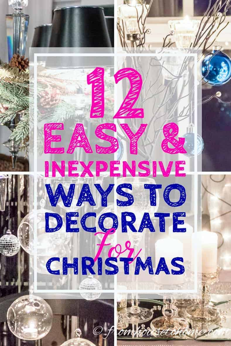12 Easy And Inexpensive Ways To Decorate For Christmas