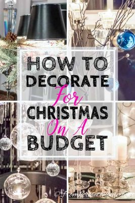 Easy and Inexpensive Ways To Decorate For Christmas