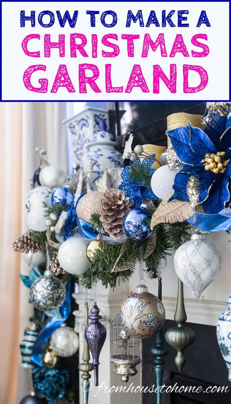 How To Make A Christmas Garland