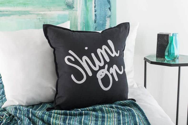Shine On pillow made with a Cricut machine