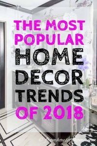 the hottest decor trends of 2018