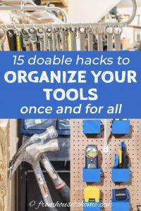 15 hacks to organize your tools once and for all