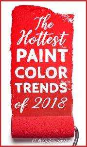 The Best 2018 paint color trends