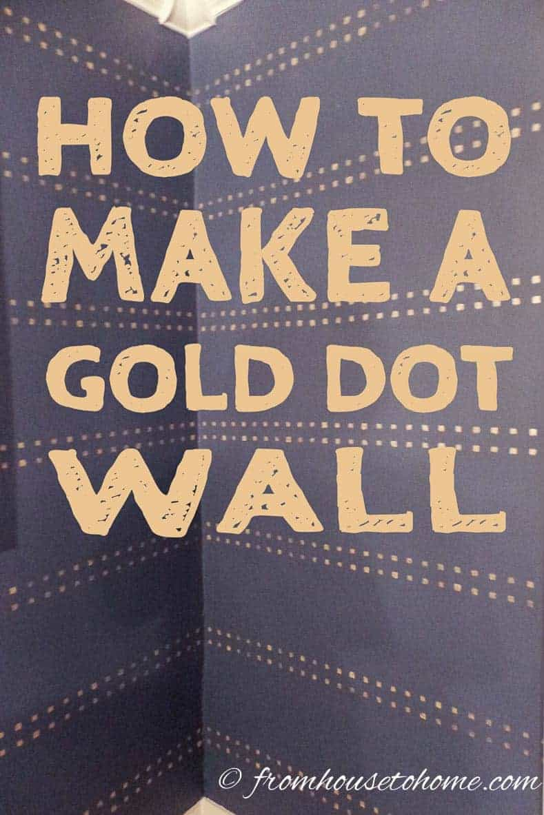 How to Make A Gold Dot Wall (And Keep The Lines Straight)