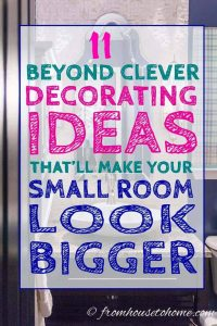 11 beyond clever decorating ideas to make a small room look bigger