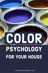 Color psychology for your house