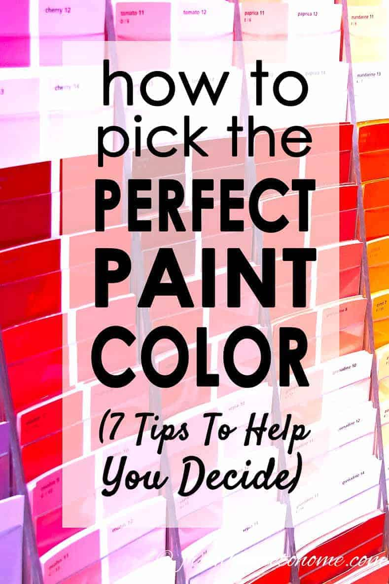 How To Choose The Right Paint Color (7 Steps To Help You Decide)