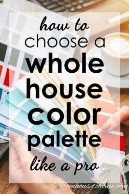 how to choose a whole house color palette like a pro