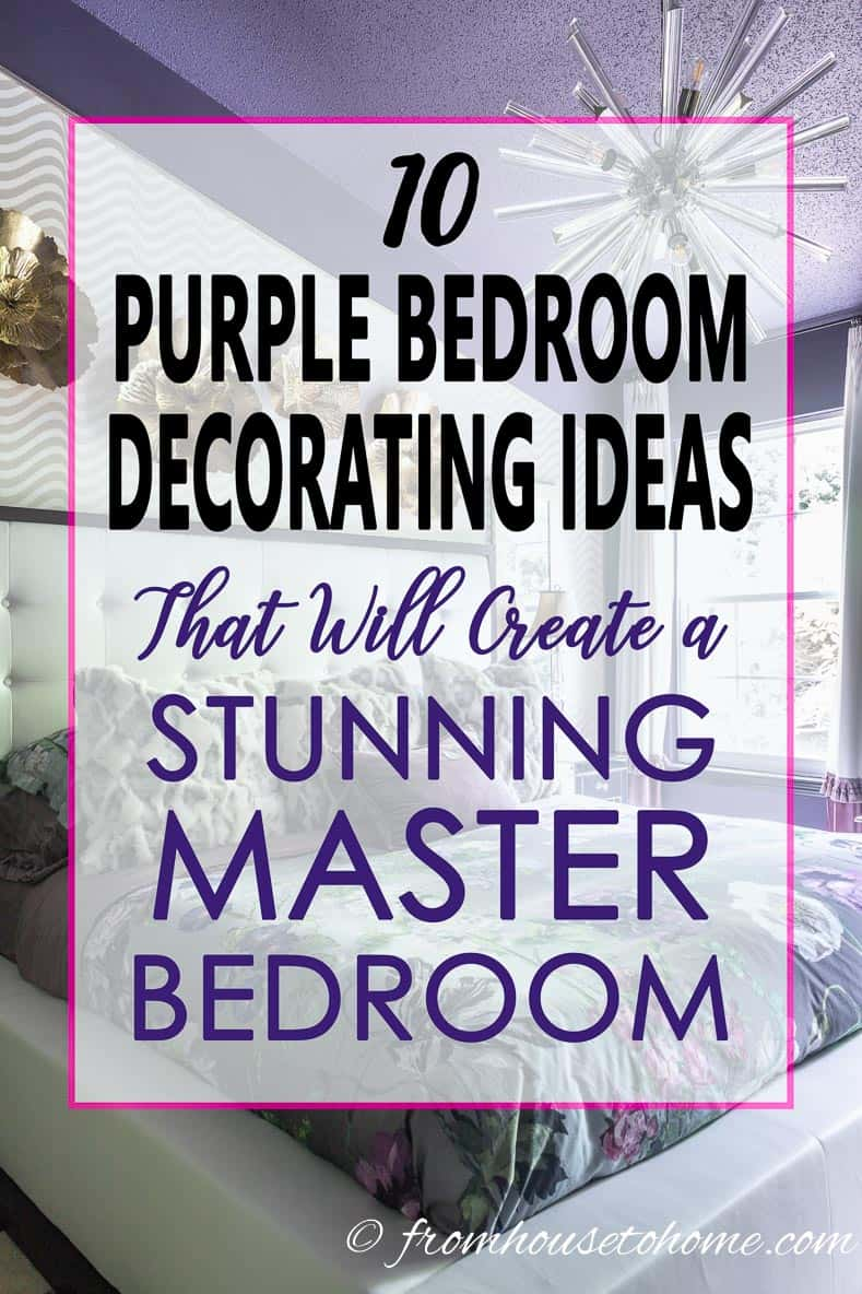 10 Purple Bedroom Decorating Ideas That Will Create A Stunning Master