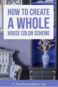 create a whole home color scheme