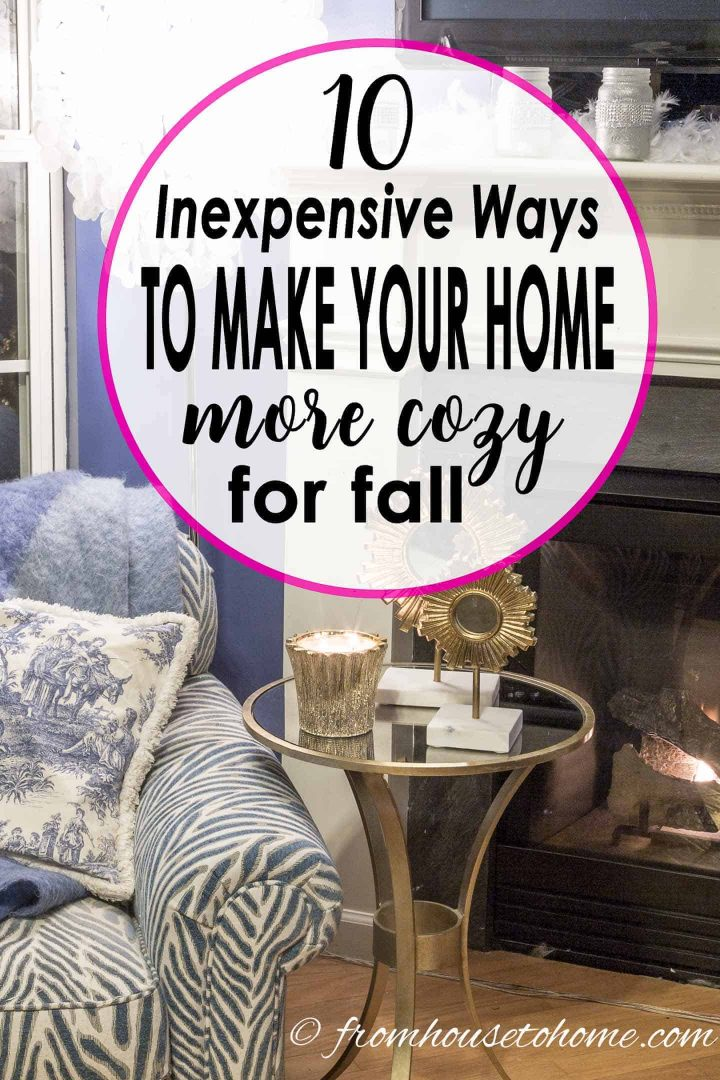 Inexpensive ways to make your home more cozy for fall