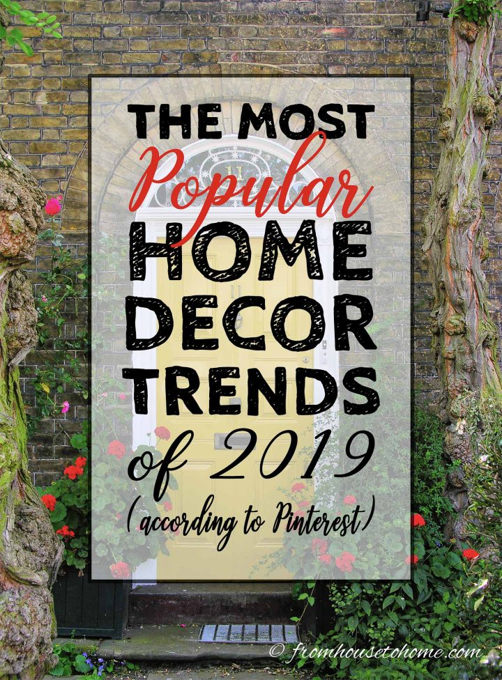Most popular 2019 home decor trends