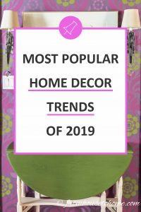 most popular home decor trends of 2019