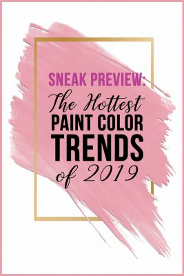Hottest Paint Color Trends of 2019