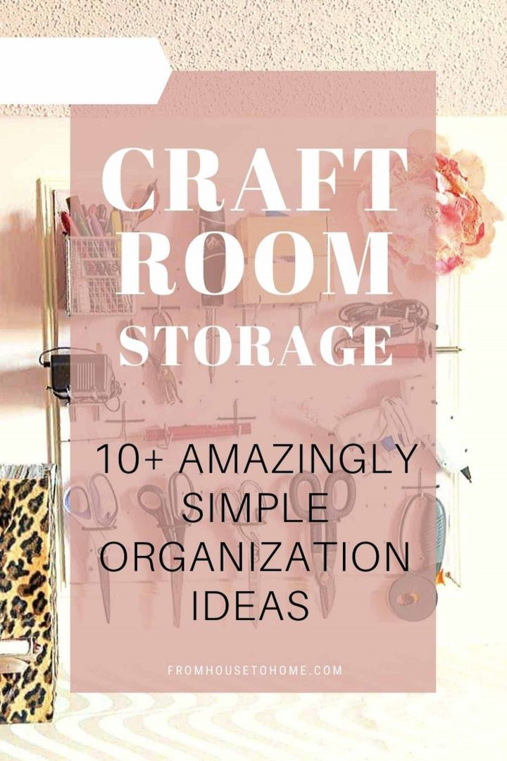 Craft room storage ideas: 10+ Amazingly simple ways to organize your craft room