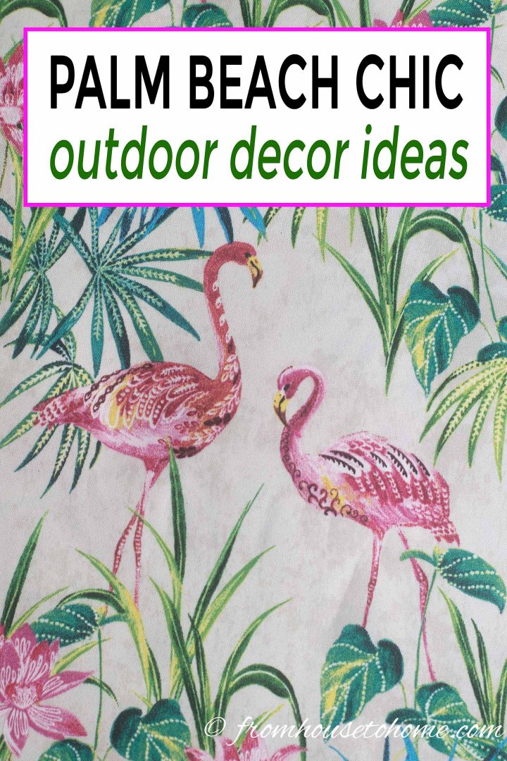Palm Beach chic outdoor decor ideas