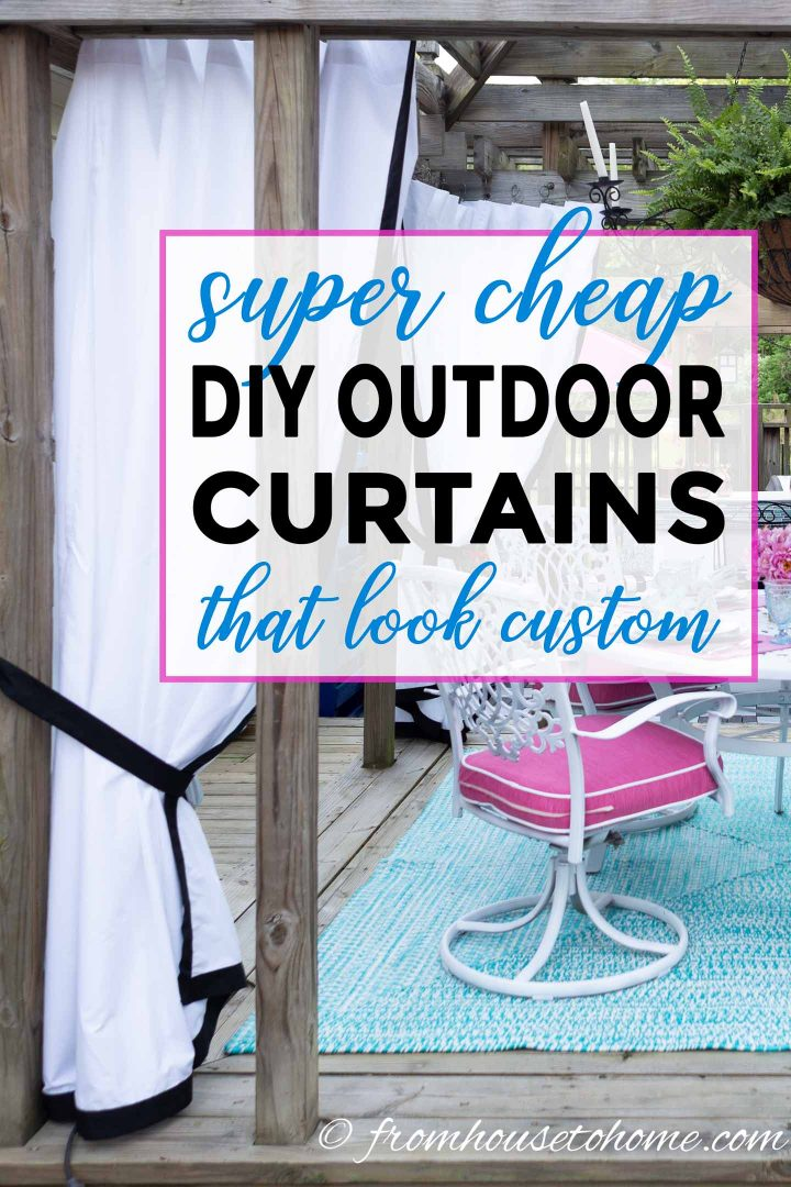 Super cheap DIY outdoor curtains that look custom
