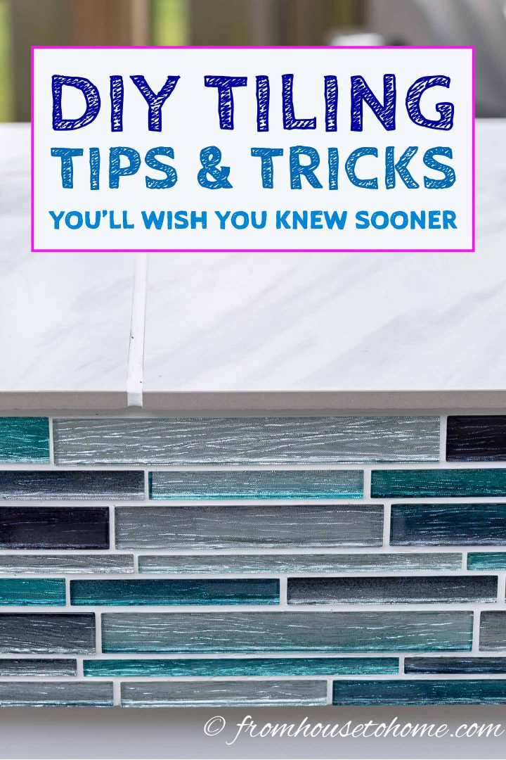 DIY tiling tips and tricks