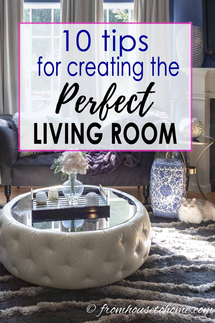 10 tips for creating the perfect living room