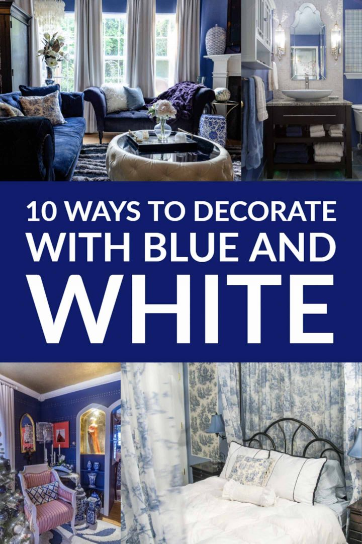 10 ways to decorate with blue and white