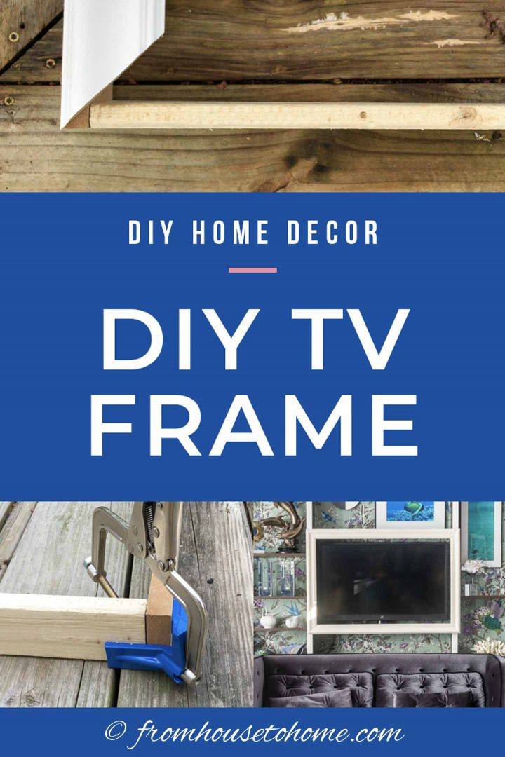 How To Build A Diy Tv Frame