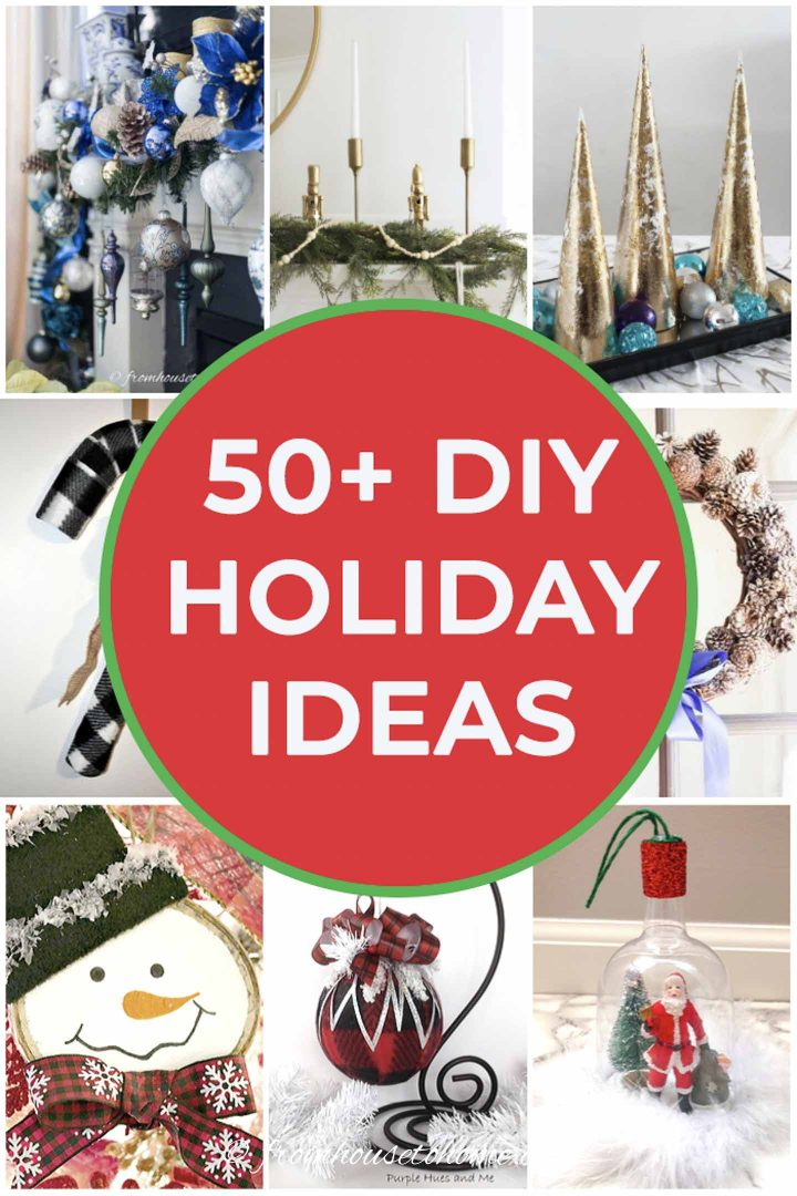 50+ DIY Holiday Ideas for 2019