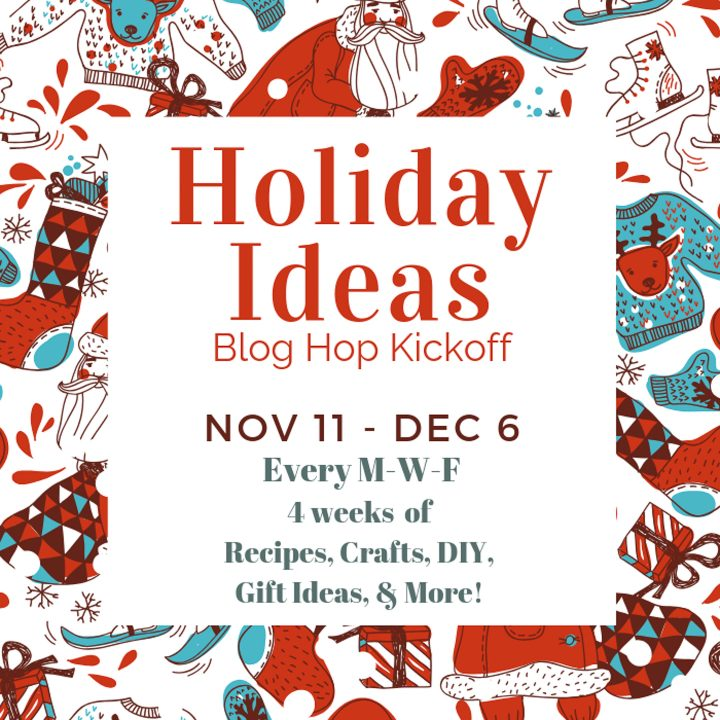 2020 Holiday Ideas Blog Hop Kickoff