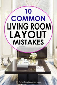 10 common living room layout mistakes