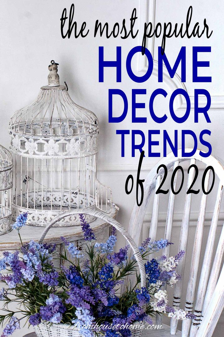 most popular home decor trends of 2020