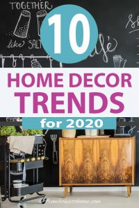 top 2020 home decorating trends